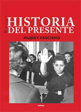 Mujer y Fascismo.Historia del presente 32