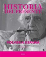 .Volver a España. El regreso del exilio.Historia del presente 23