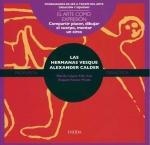 Las hermanas Vesque y Alexander Calder