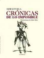 Crónicas de lo imposible. Ilustrado por Julio Silva