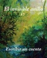 El invisible anillo 17. Escribir un cuento