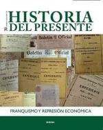 Franquismo y represión económica. Historia-del-presente-30
