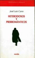 Heterodox and pre-Romantics
