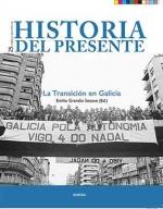 La transición en Galicia.Historia del Presente 25.