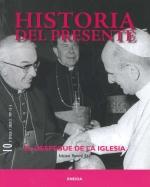 Historia del presente 10. El despegue de la iglesia.