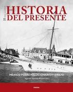 México posrevolucionario y exilio.Historia del presente 22.