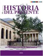 .La transición en el País Vasco. Historia del presente 19