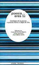 Antología de la poesía española  I parte.Poesía...eres tú.