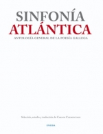 Sinfonía Atlántica. Antología General de la Poesía Gallega