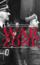 WAR ZONE. La II Guerra Mundial en la Península Ibérica