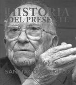 La(s) vida(s) de Santiago Carrillo. Historia del presente 24.