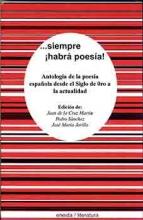 Antología de la poesía Española II parte. Siempre... ¡habrá poes