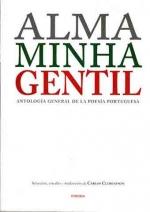 Antología general de la poesía portuguesa.Alma Minha Gentil