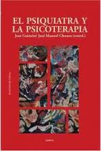 El psiquiatra y la psicoterapia