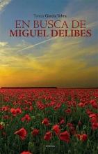 En buscare Miguel Delibes