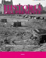 Historia del Presente 16. Movimiento vecinal y cambio político