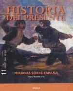 Historia del presente 11. Miradas sobre España