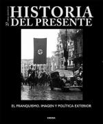 Historia del presente 27.El franquismo, imagen y política exteri